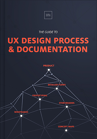 The Guide To UX Design Process Documentation By UXPin - Process documentation tools