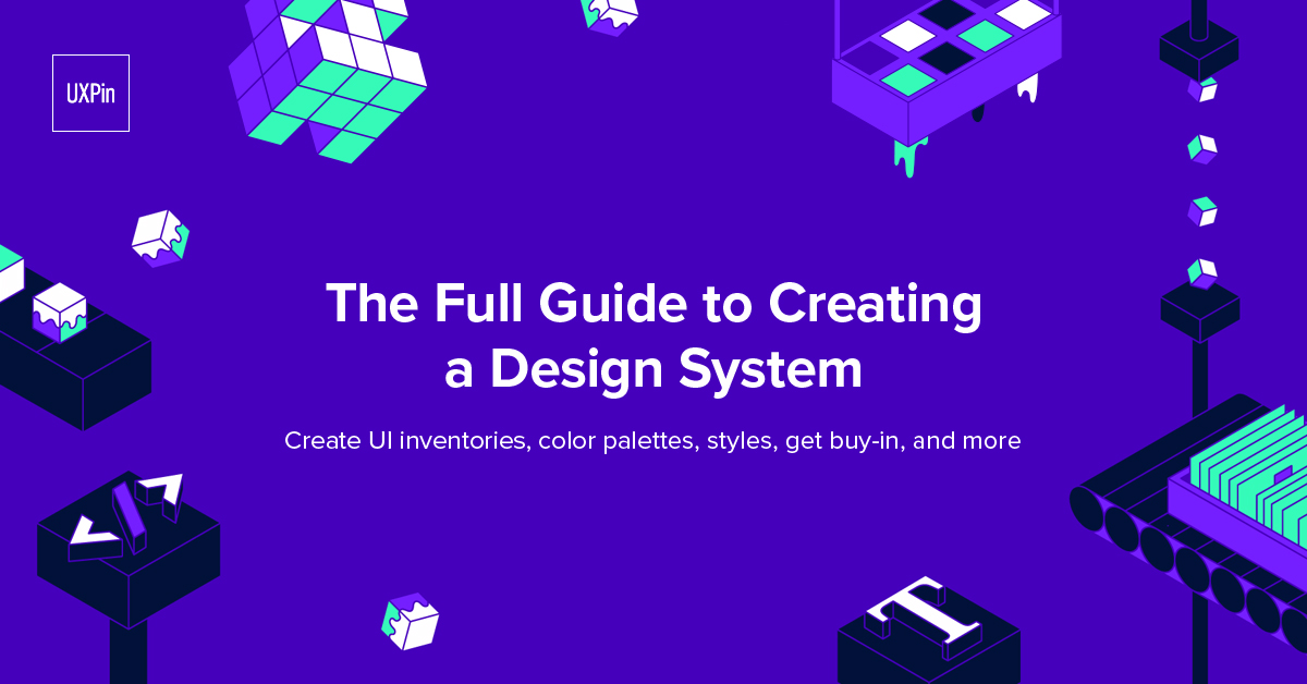 Creating A Design System The Step By Step Guide