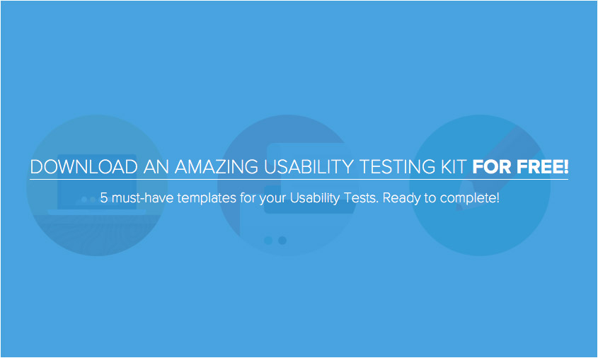 Usability Testing Report and other templates for Usability Tests