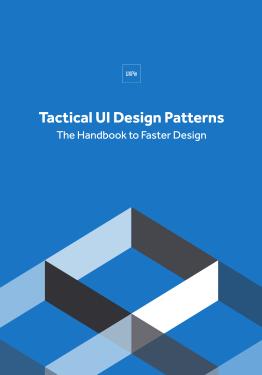 Tactical UI Design Patterns