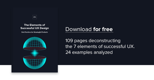 Download this free e-book with 109 pages that deconstruct the seven elements of successful UX with 24 examples.